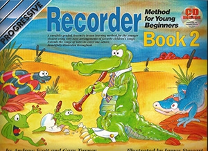 Progressive Recorder Method For Young Beginner: Book 2 Book & CD (Scott & Turner)