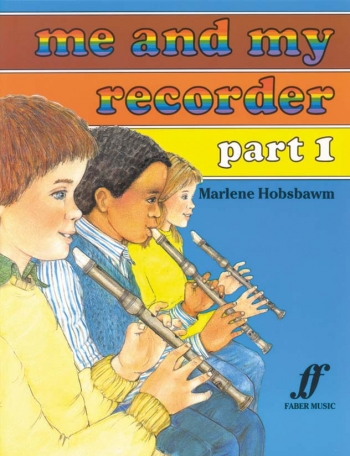 Me And My Recorder: 1: Descant Recorder