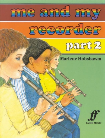 Me And My Recorder: 2: Descant Recorder