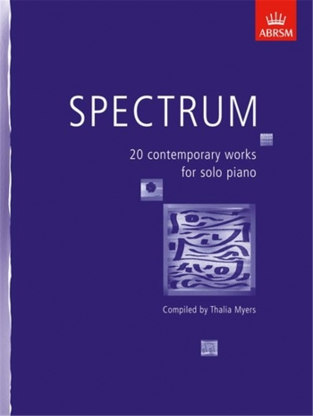 Spectrum: 20 Contemporary Works For Solo Piano (ABRSM)