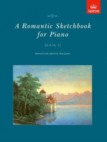 Romantic Sketchbook: Book 2: Piano (ABRSM)