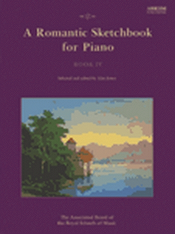 Romantic Sketchbook: Book 4: Piano (ABRSM)