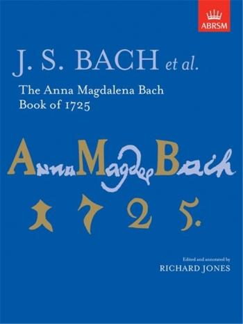 Anna Magdalena Bach Book 1725: Piano (ABRSM)