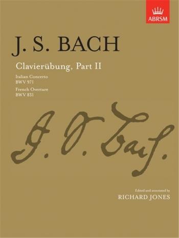 Clavierubung: Ii: Italian and French: Piano (ABRSM)