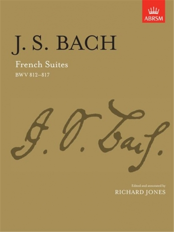 French Suites (6) Bwv812-Bwv817: Piano (ABRSM)