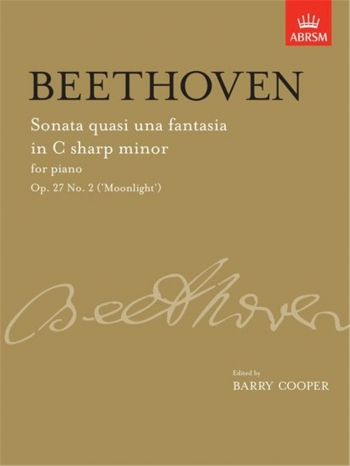 Piano Sonata C# Minor Op.27/2 (Moonlight) Sonata Quasi Una Fantasia (ABRSM)