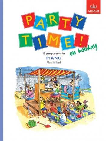 Party Time! On Holiday Piano (ABRSM)