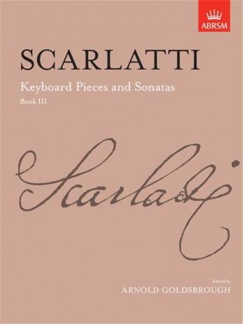 Keyboard Pieces and Sonatas: Book 3 (ABRSM)