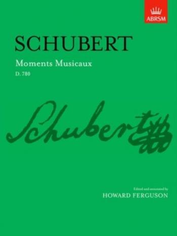 Moments Musicaux D780: Piano (ABRSM)