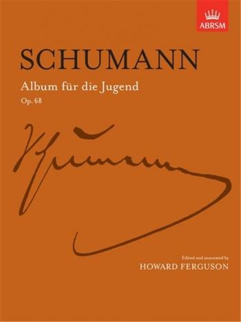 Album Fur Die Jungend Op.68 Complete: Piano (ABRSM)