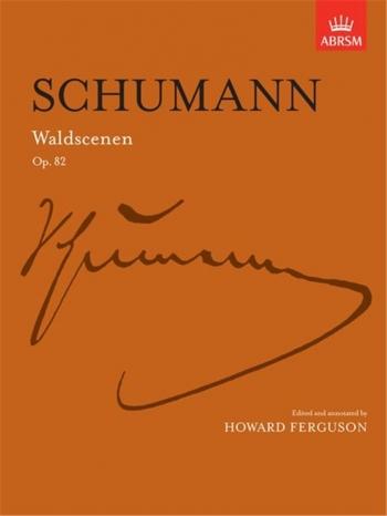 Waldscenen Op.82: Piano (ABRSM)