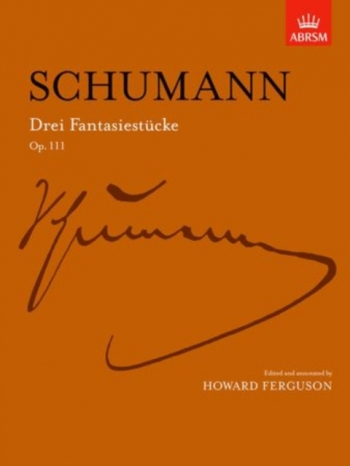 Drei Fantasiestucke Op.111: Piano  (ABRSM)