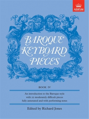 Baroque Keyboard Pieces: Book 4 (ABRSM)