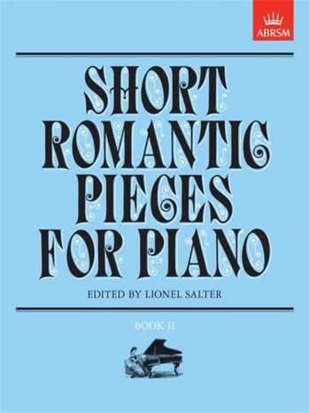 Short Romantic Pieces For Piano: Book 2 (ABRSM)