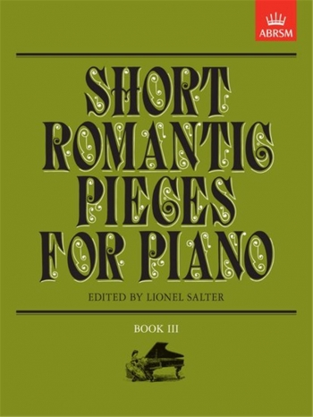 Short Romantic Pieces For Piano: Book 3 (ABRSM)