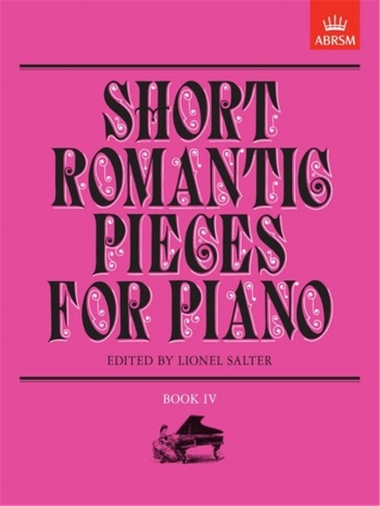 Short Romantic Pieces For Piano: Book 4 (ABRSM)