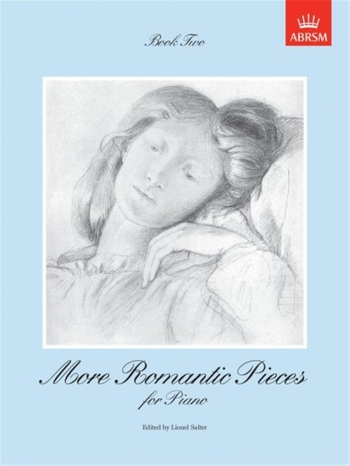 More Romantic Pieces For Piano: Book 2 (ABRSM)