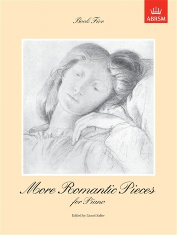 More Romantic Pieces For Piano: Book 5 (ABRSM)