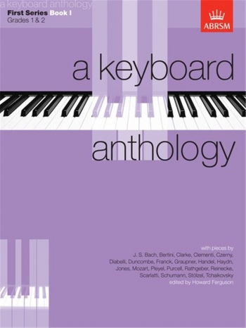 Keyboard Anthology: 1st Series: Book 1: Piano (ABRSM)