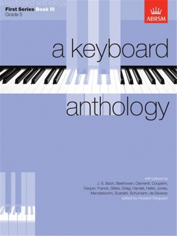 Keyboard Anthology: 1st Series: Book 3: Piano (ABRSM)