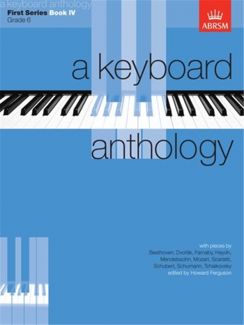 Keyboard Anthology: 1st Series: Book 4: Piano (ABRSM)