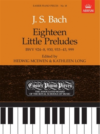 18 Little Preludes  (Easier Piano Pieces) (ABRSM)