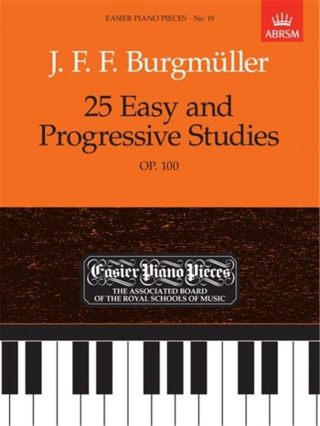 25 Easy And Progressive Studies Op100: Epp19 (Easier Piano Pieces) (ABRSM)