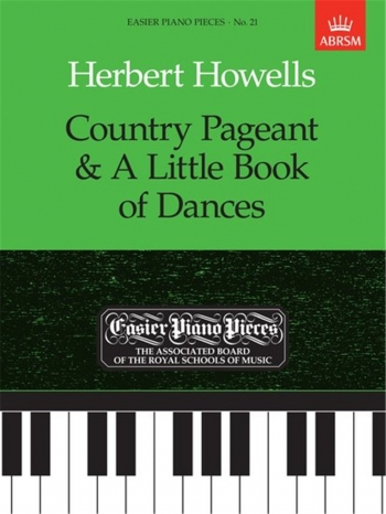 Country Pageant And A Little Book Of Dances: Easy: Epp21 (Easier Piano) (ABRSM Ed)