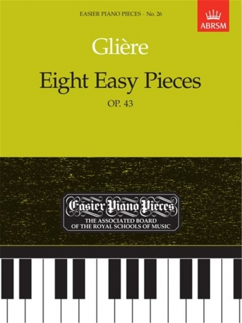 8 Easy Pieces Op43: Epp26 (Easier Piano Pieces) (ABRSM)