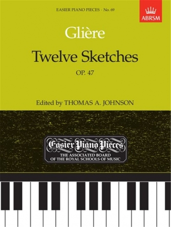12 Sketches Op47: Epp69 (Easier Piano Pieces) (ABRSM)