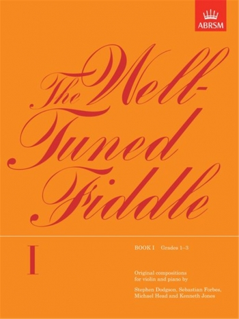 Well Tuned Fiddle: Book 1: Violin (ABRSM)