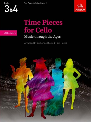 Time Pieces For Cello Vol.3: Cello & Piano (ABRSM)