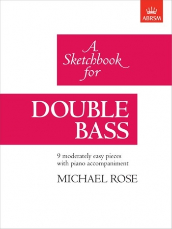 Sketchbook For Double Bass (ABRSM)