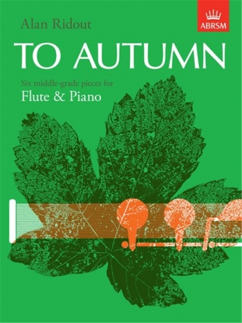 To Autumn: Flute & Piano (ABRSM)
