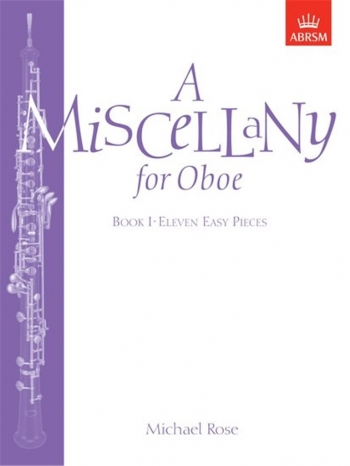 Miscellany For Oboe: Book 1: Oboe & Piano (ABRSM)
