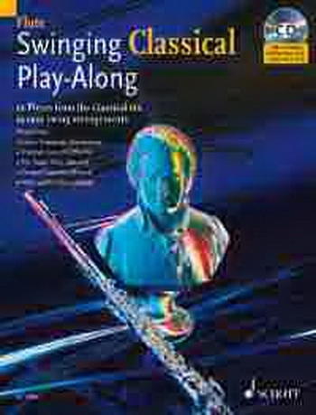 Swinging Classical: Play Along: Flute: Book & CD