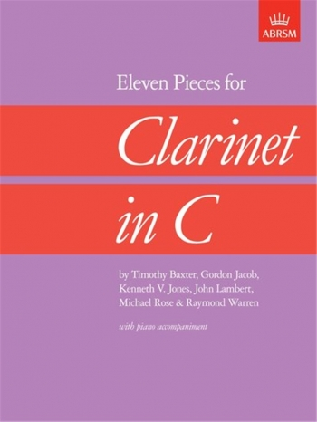 C Clarinet: 11 Pieces For Clarinet In C