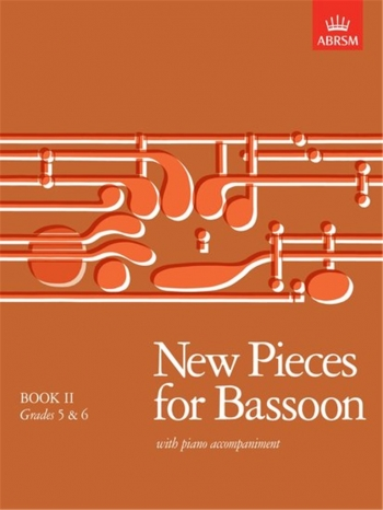 New Pieces For Bassoon Book 2: Bassoon & Piano (ABRSM)  Archive