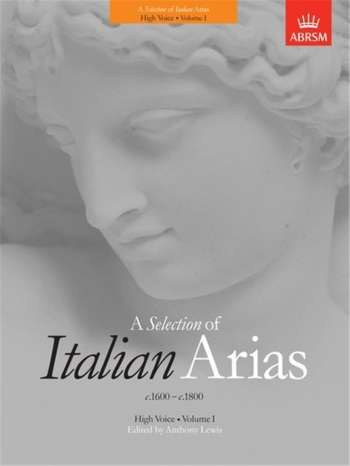 Selection Of Italian Arias: Vol 1: 1600-1800: High Voice (ABRSM)
