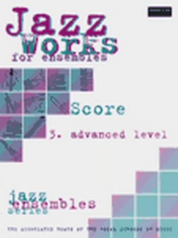 ABRSM Jazz Works: 3: Score Edition Pack: Ensemble