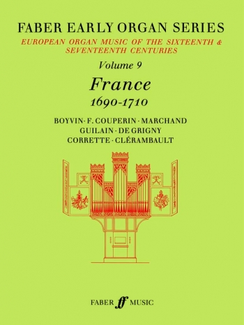 France 1690-1710: Organ: 9: Faber Early Organ Series