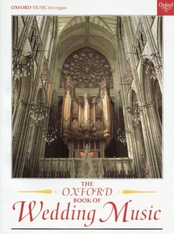 The Oxford Book Of Wedding Music: Organ