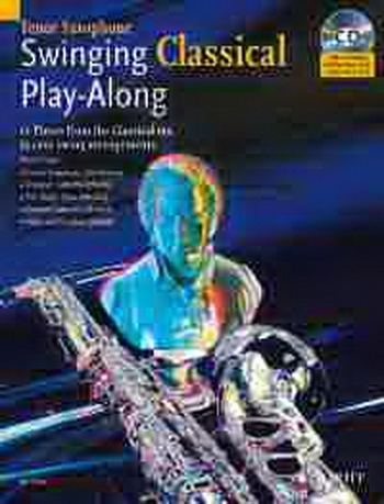Swinging Classical: Play Along: Tenor Sax: Bk&cd