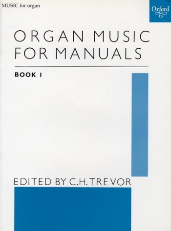 Organ Music For Manuals: 1
