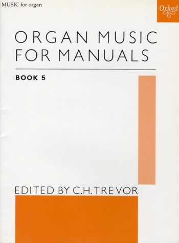 Organ Music For Manuals: 5