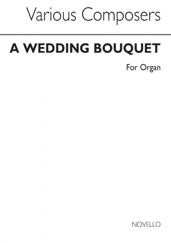 Wedding Bouquet: Organ