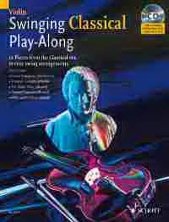 Swinging Classical: Play Along: Violin