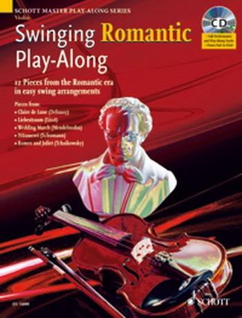Swinging Romantic: Play Along: Violin