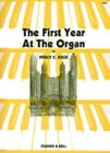 The First Year At The Organ