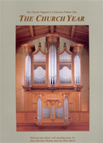 The Church Organist's Collection: Volume 1: The Church Year